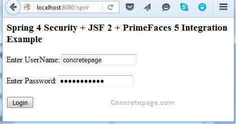 Spring 4 Security + JSF 2 + PrimeFaces 5 Integration Annotation Example